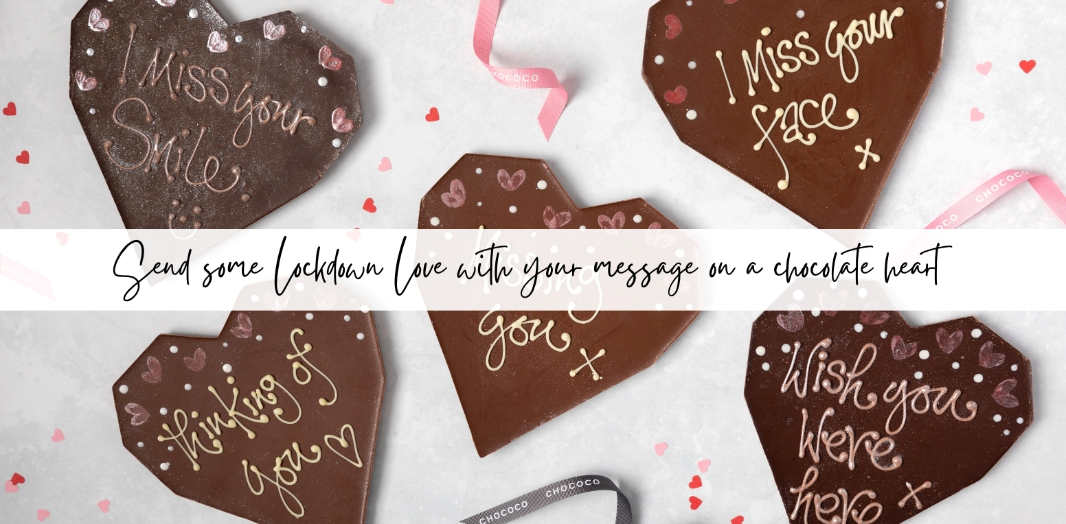 personalised hearts to send some lockdown love handcrafted by Chococo